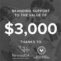 Branding support to the value of $3,000 thanks to Renewal SA logo Government of South Australia logo